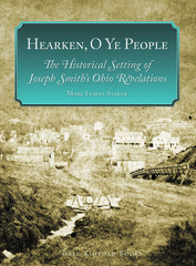 The Kirtland Church: A Review of Hearken O Ye People