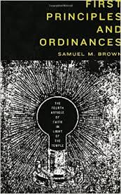 Review: First Principles and Ordinances